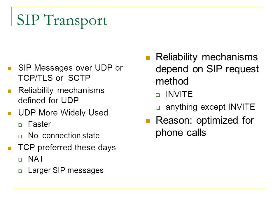 SIP Transport Reliability mechanisms depend on SIP request method