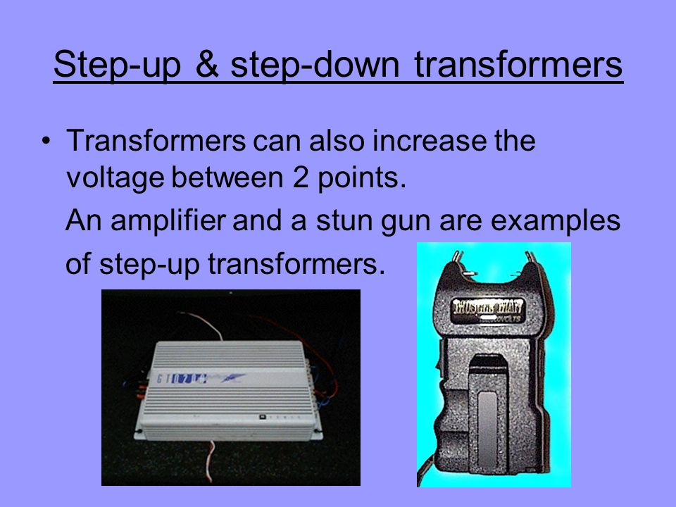 Step-up & step-down transformers