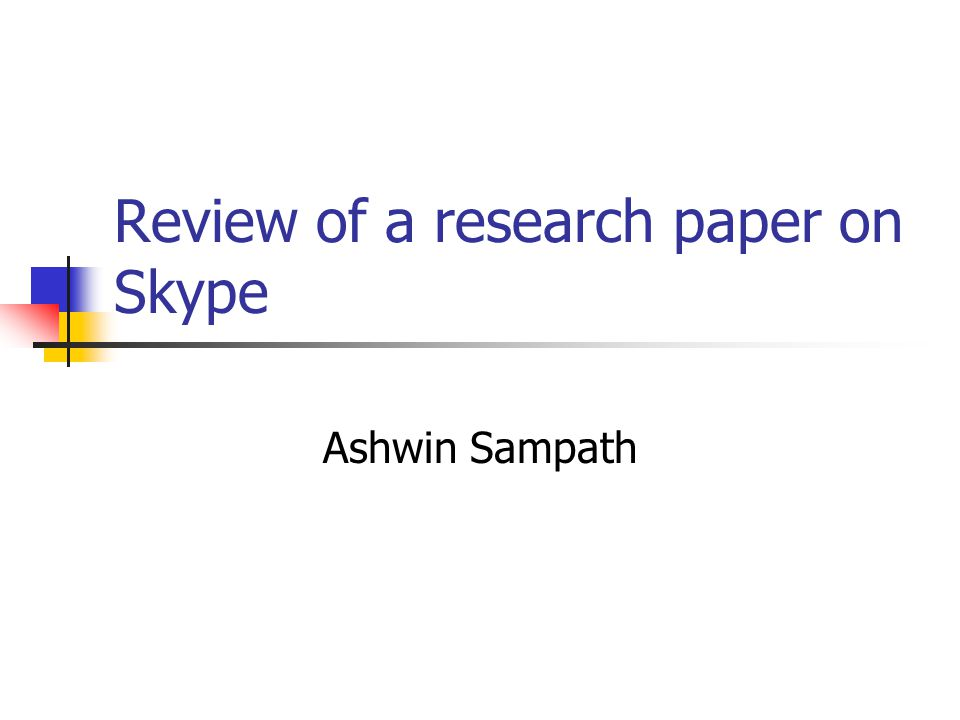 Review of a research paper on Skype