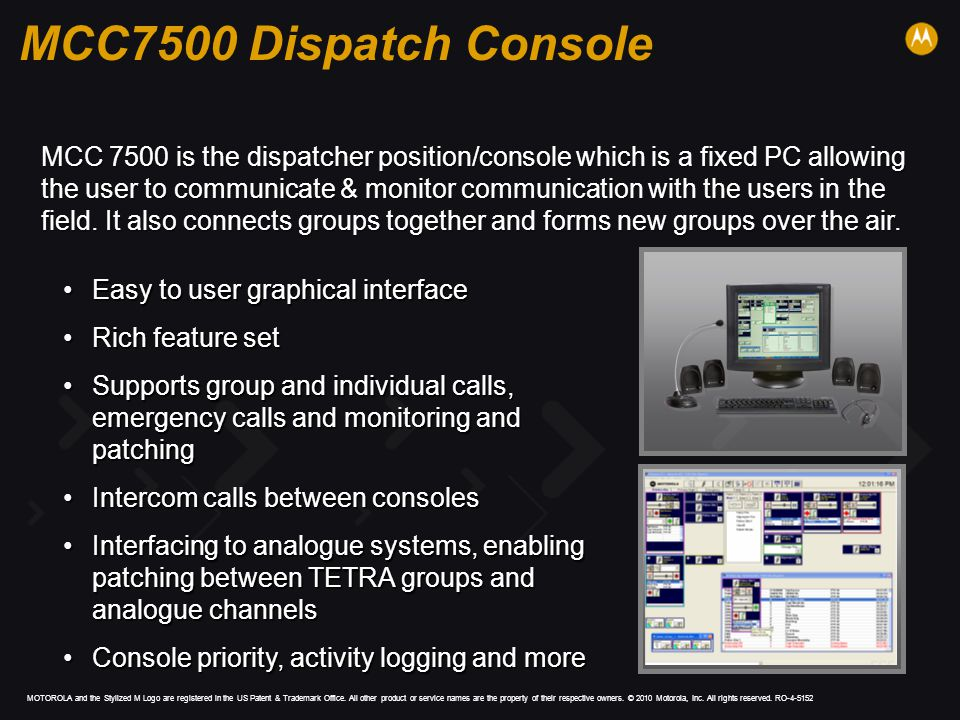 MCC7500 Dispatch Console