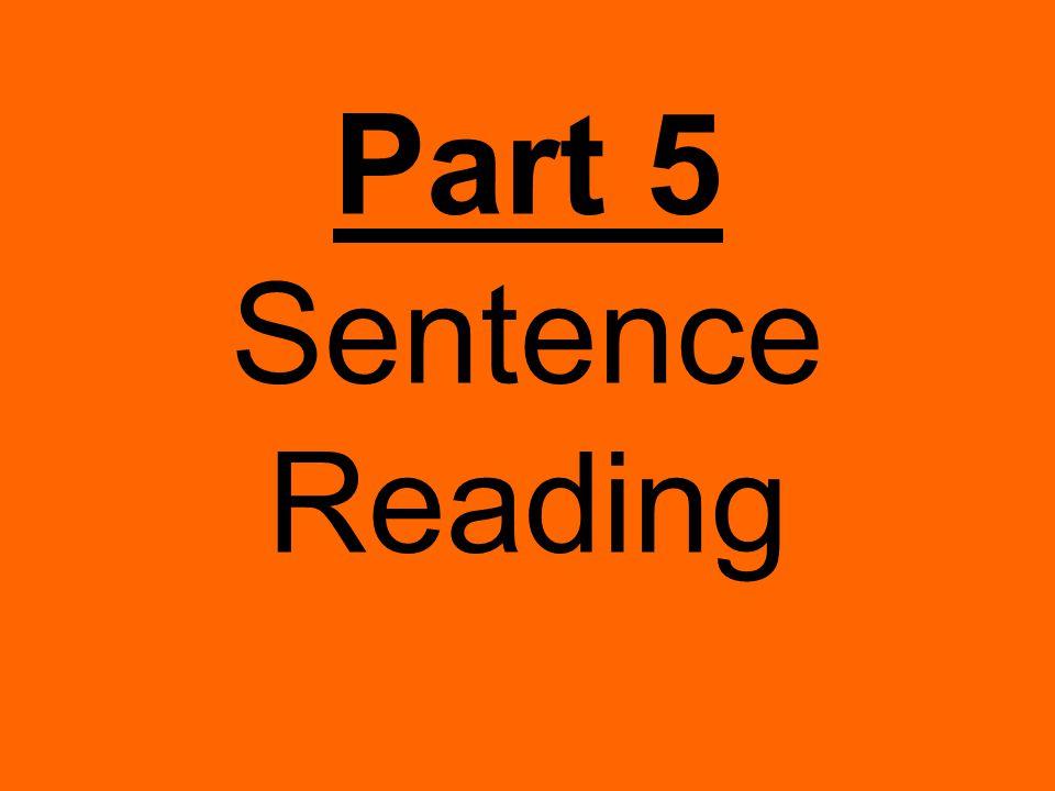 Part 5 Sentence Reading
