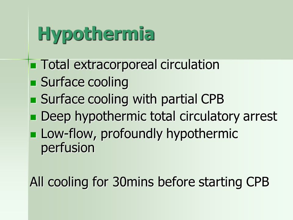 Hypothermia Total extracorporeal circulation Surface cooling