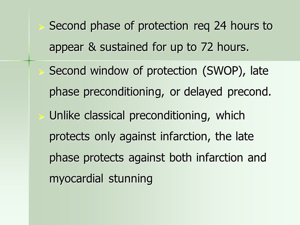 Second phase of protection req 24 hours to appear & sustained for up to 72 hours.