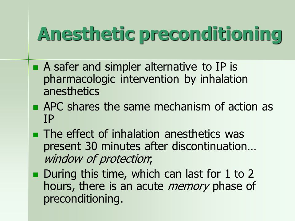 Anesthetic preconditioning
