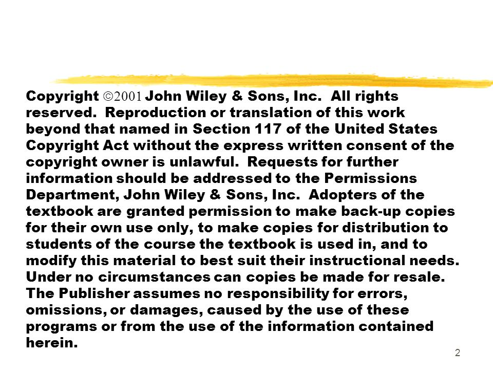 Copyright ã 2001 John Wiley & Sons, Inc. All rights reserved