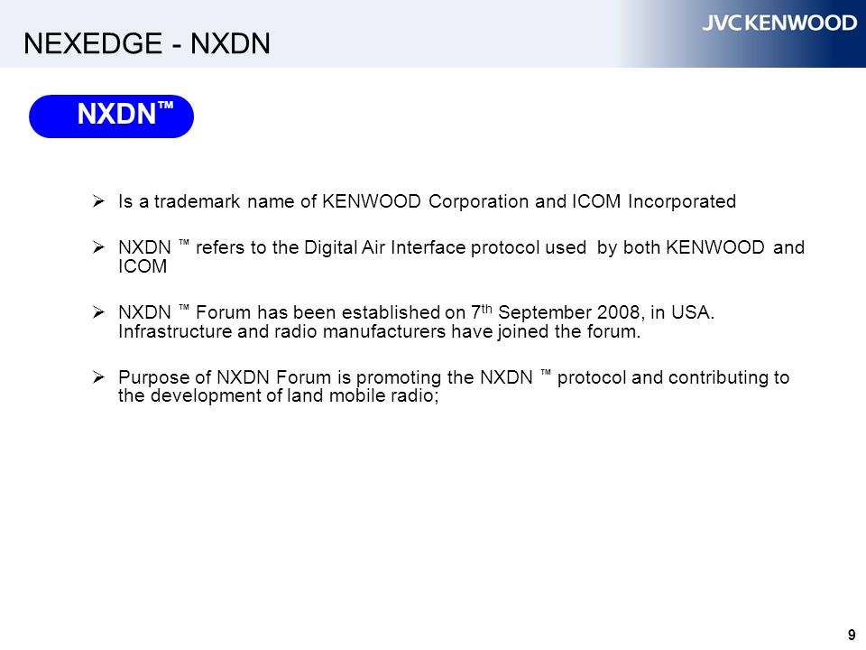 NEXEDGE - NXDN Members of NXDN ™ Forum Aeroflex Wichita Inc.