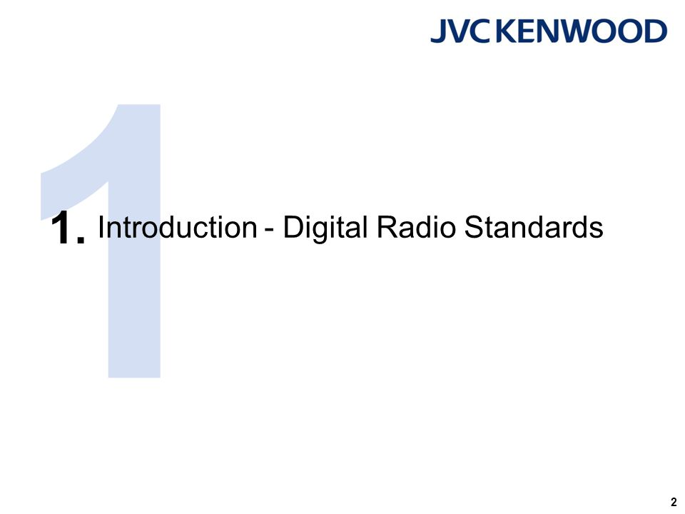 Introduction – Digital Radio Standards