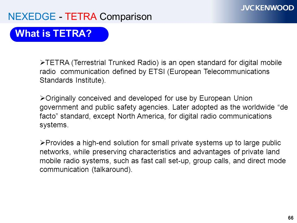 NEXEDGE - TETRA Comparison