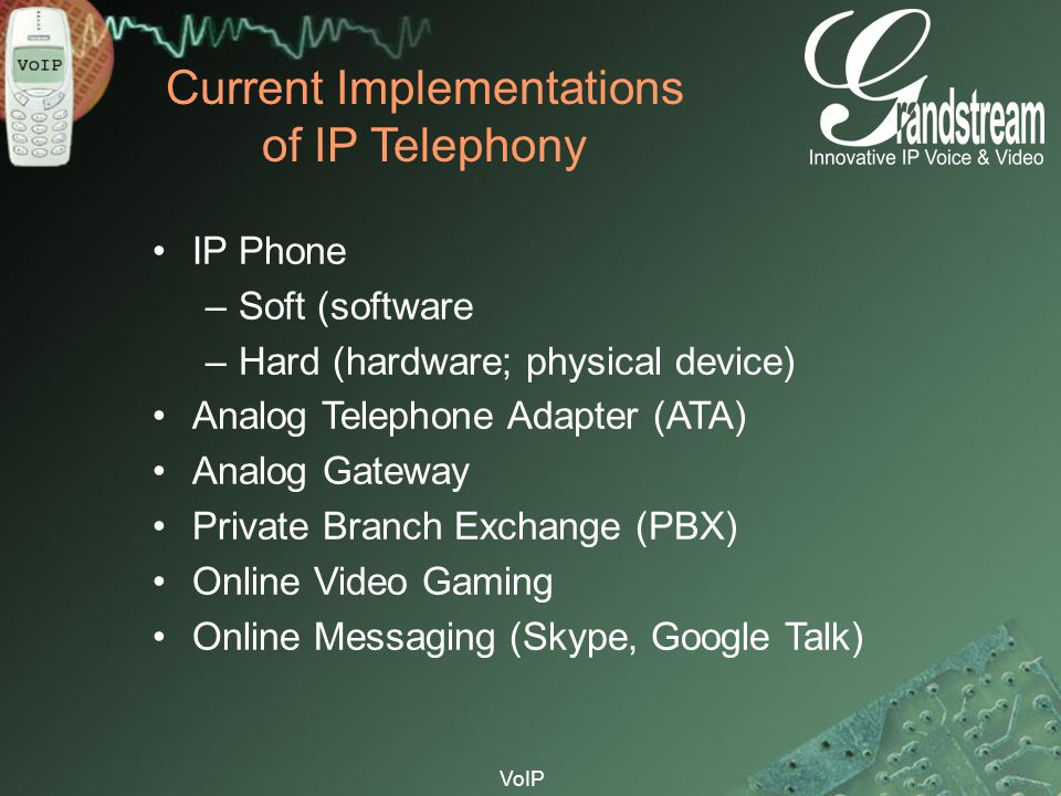 Current Implementations of IP Telephony