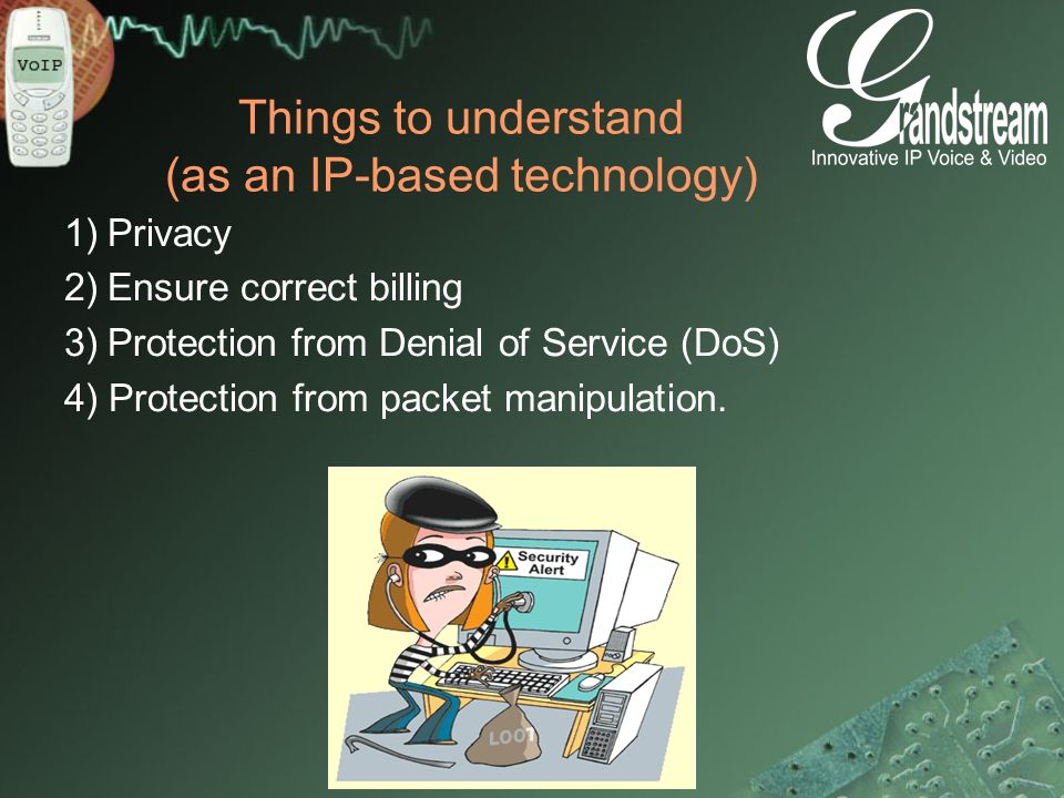 Things to understand (as an IP-based technology)