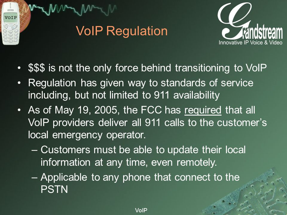 VoIP Regulation $$$ is not the only force behind transitioning to VoIP