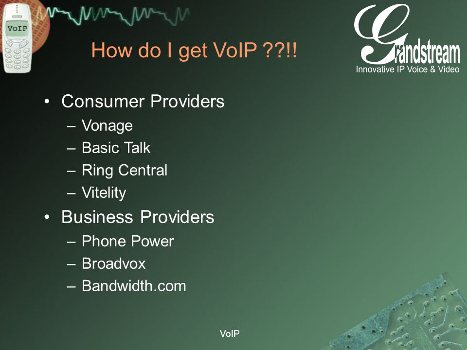 How do I get VoIP !! Consumer Providers Business Providers Vonage