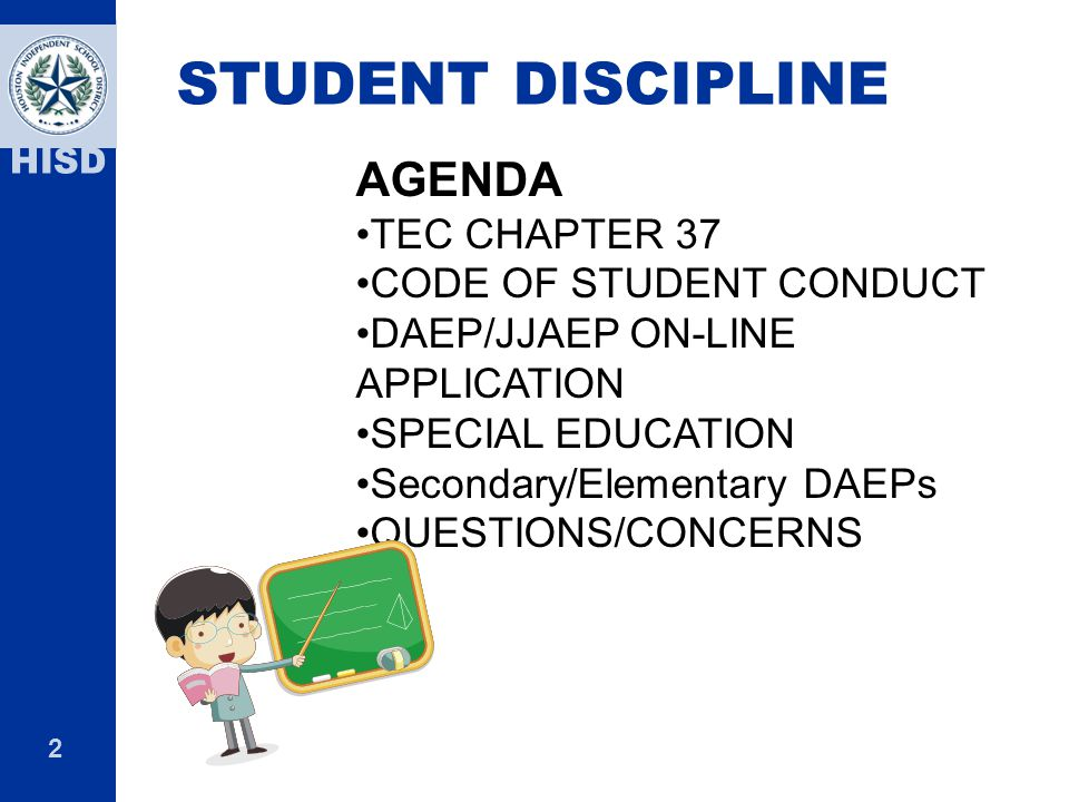 STUDENT DISCIPLINE AGENDA TEC CHAPTER 37 CODE OF STUDENT CONDUCT