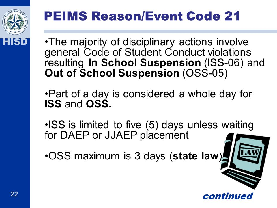 PEIMS Reason/Event Code 21