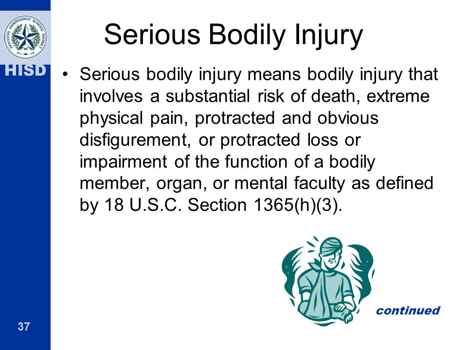 Serious Bodily Injury