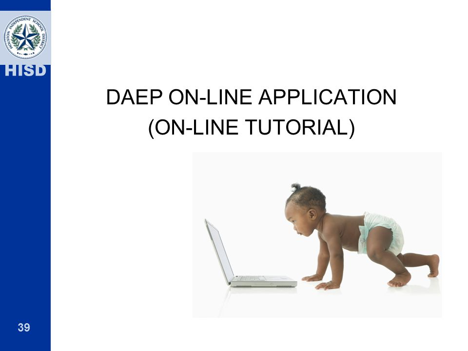DAEP ON-LINE APPLICATION (ON-LINE TUTORIAL)