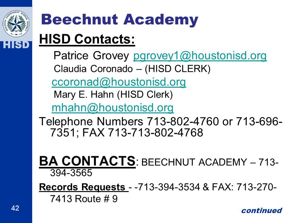 Beechnut Academy HISD Contacts: Patrice Grovey pgrovey1@houstonisd.org