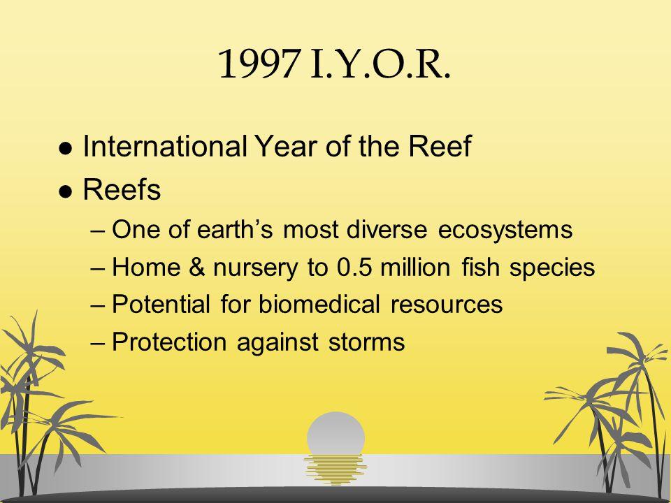 1997 I.Y.O.R. International Year of the Reef Reefs