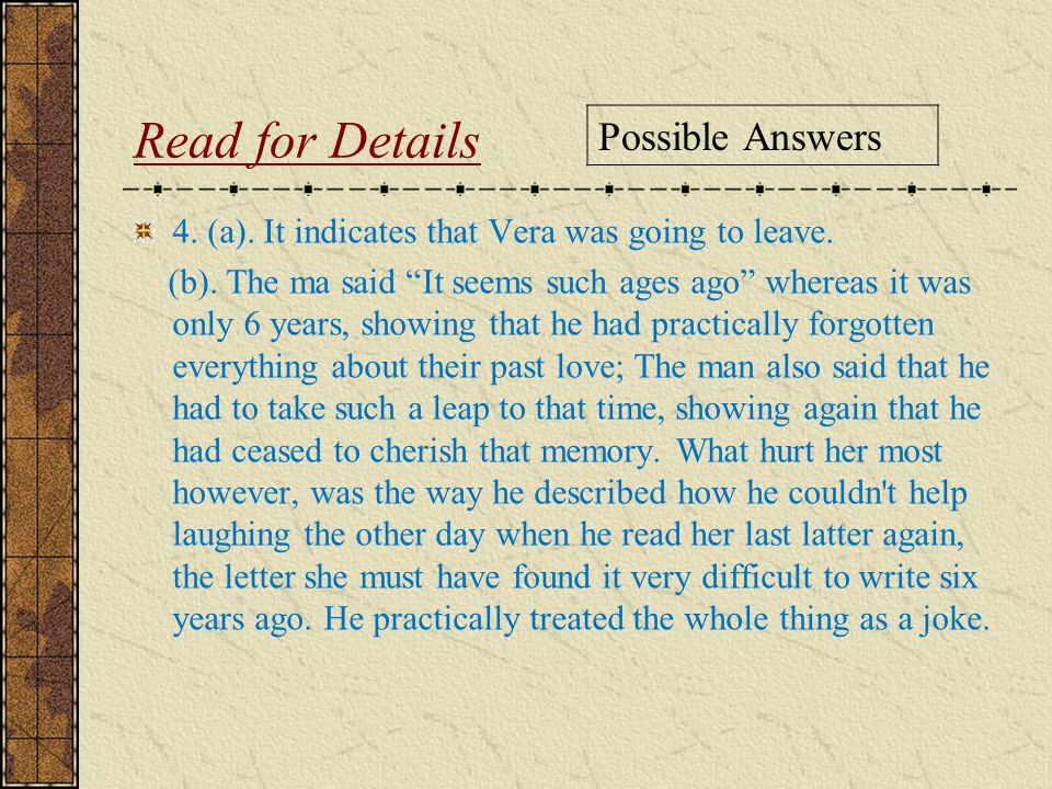 Read for Details Possible Answers