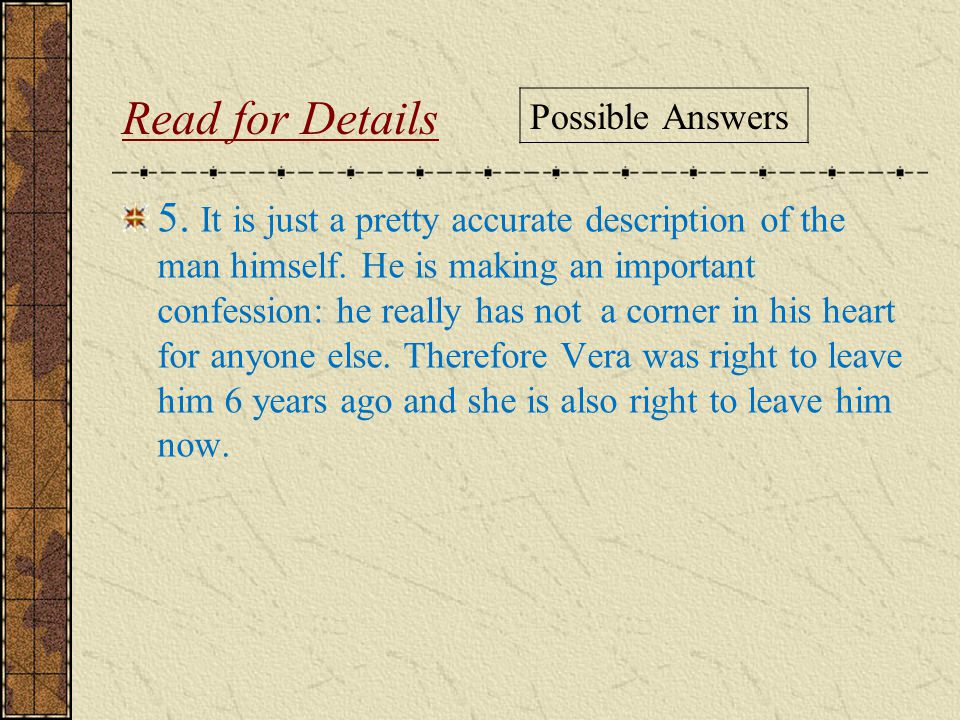 Possible Answers Read for Details.
