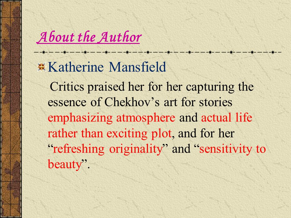 About the Author Katherine Mansfield