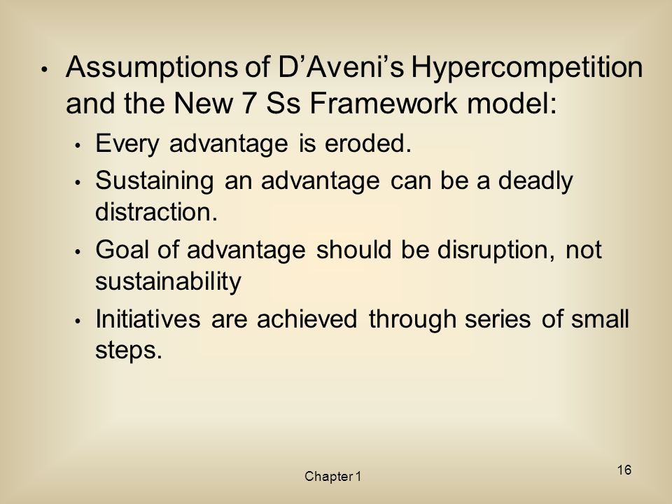 Assumptions of D'Aveni's Hypercompetition and the New 7 Ss Framework model: