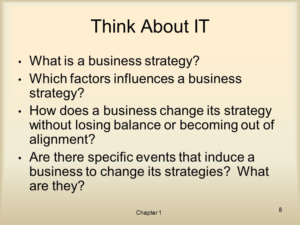 Think About IT What is a business strategy