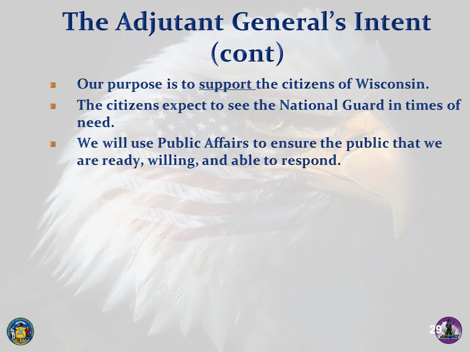 The Adjutant General's Intent (cont)