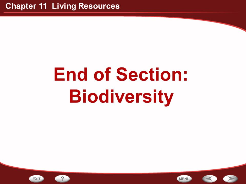 End of Section: Biodiversity