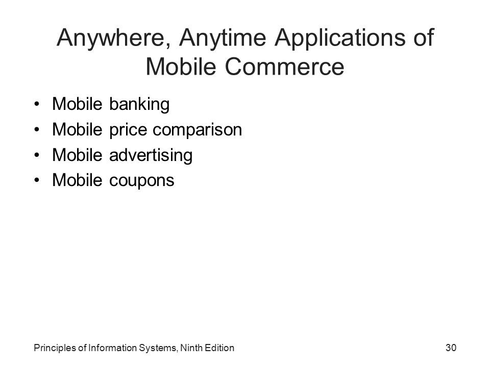 Anywhere, Anytime Applications of Mobile Commerce