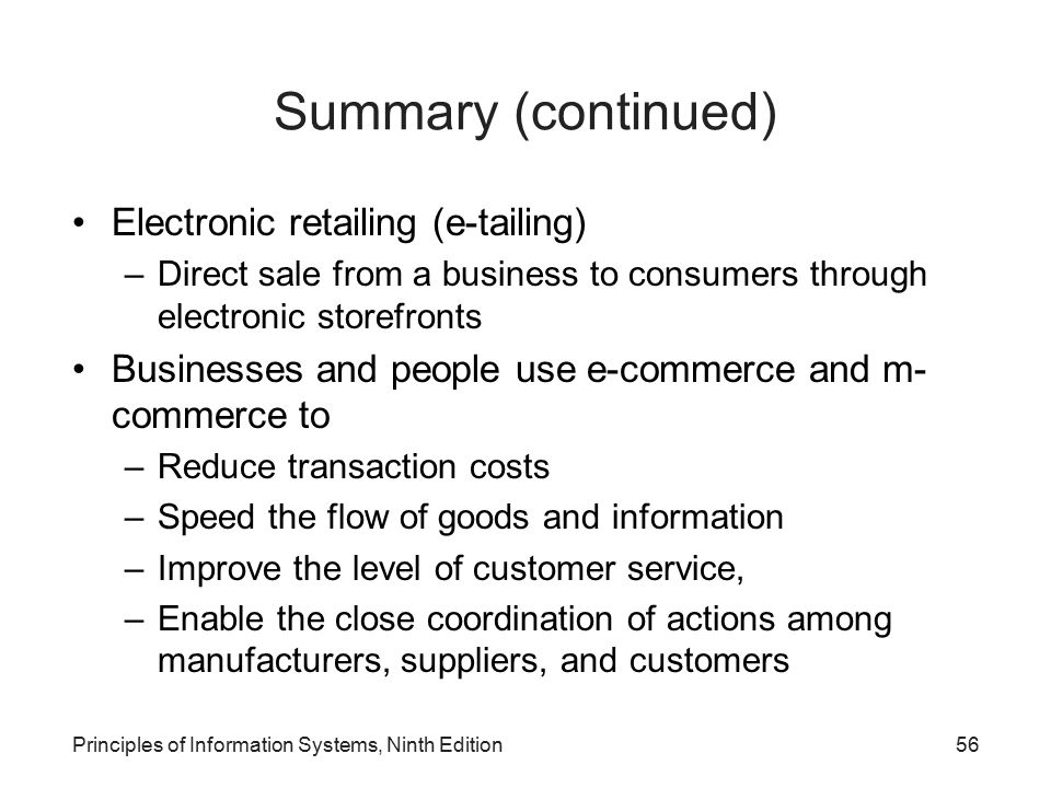 Summary (continued) Electronic retailing (e-tailing)