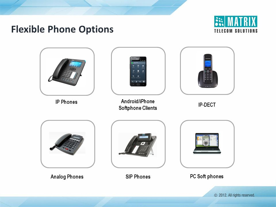 Flexible Phone Options