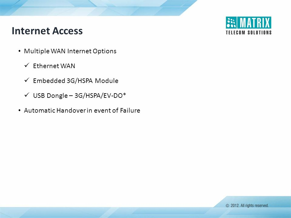 Internet Access Multiple WAN Internet Options Ethernet WAN
