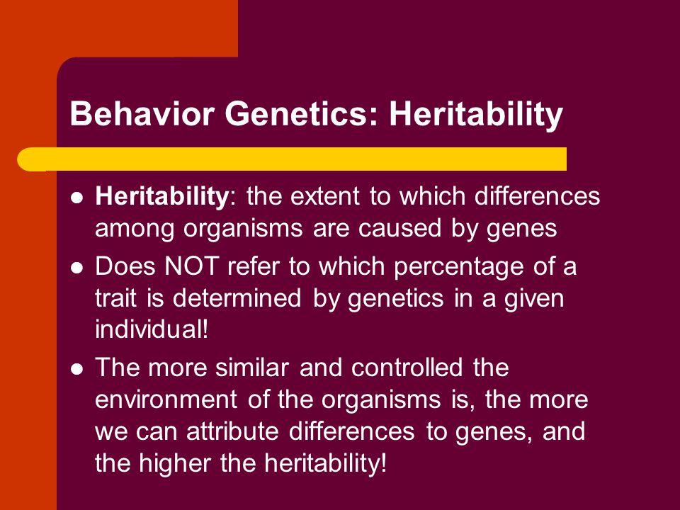 Behavior Genetics: Heritability