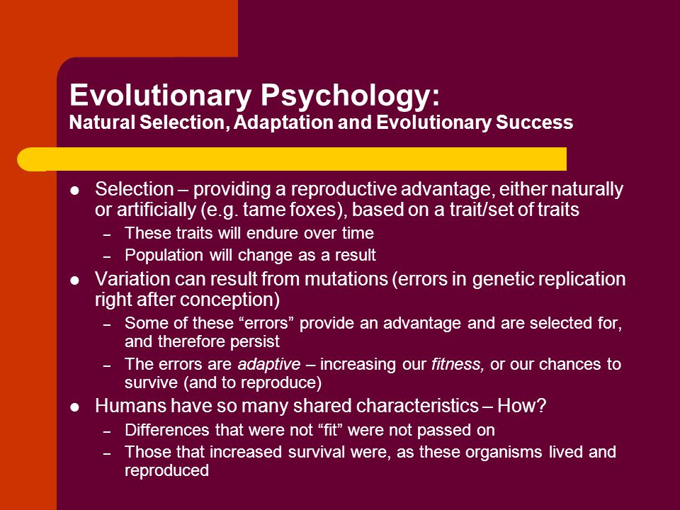 Evolutionary Psychology: Natural Selection, Adaptation and Evolutionary Success