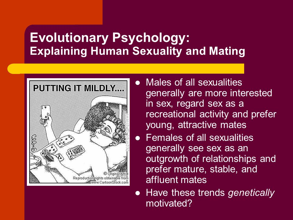 Evolutionary Psychology: Explaining Human Sexuality and Mating