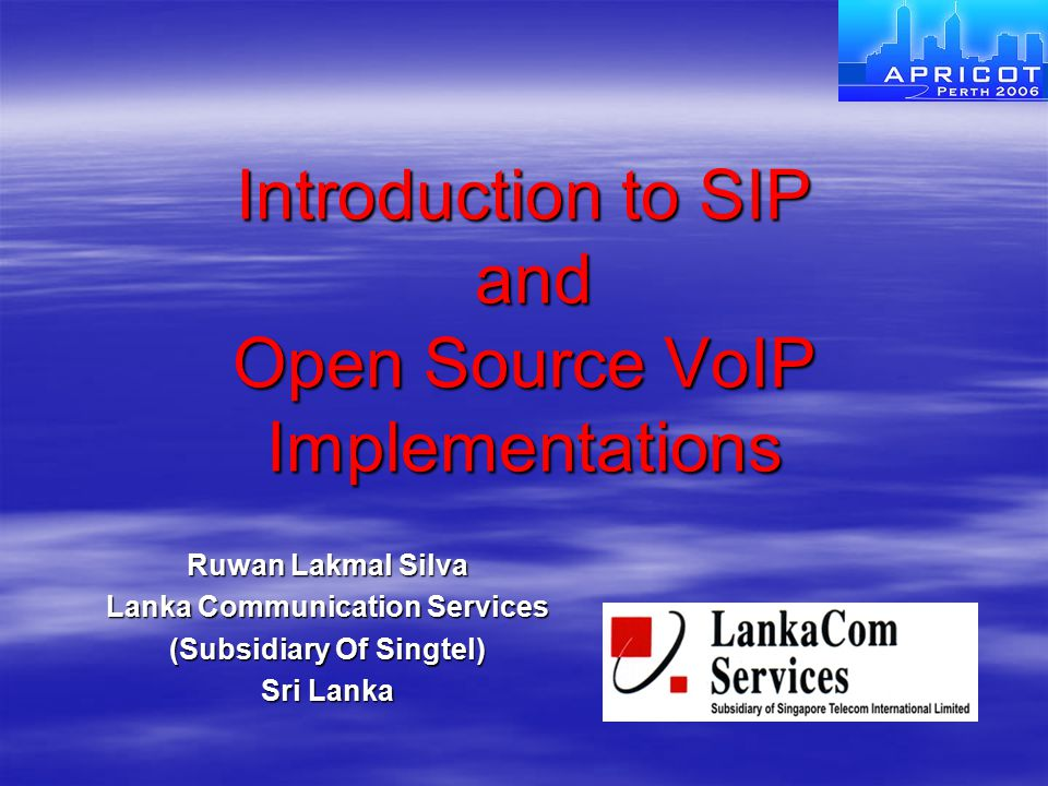 Introduction to SIP and Open Source VoIP Implementations