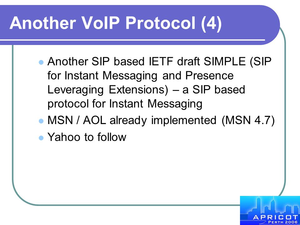Another VoIP Protocol (4)