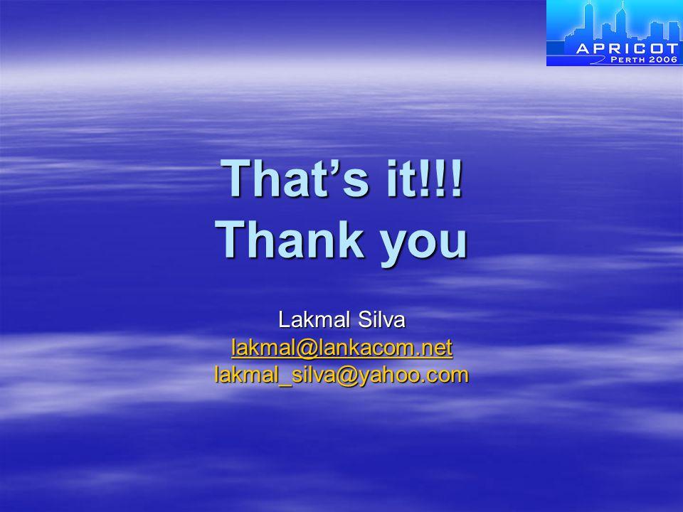 Lakmal Silva lakmal@lankacom.net lakmal_silva@yahoo.com
