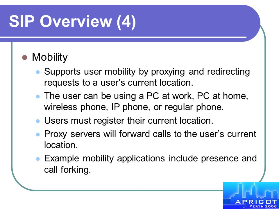 SIP Overview (4) Mobility