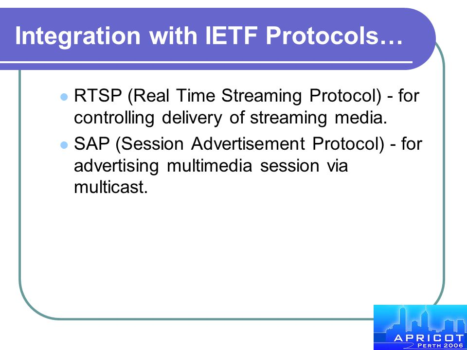 Integration with IETF Protocols…