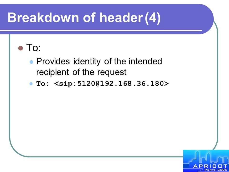 Breakdown of header (4) To: