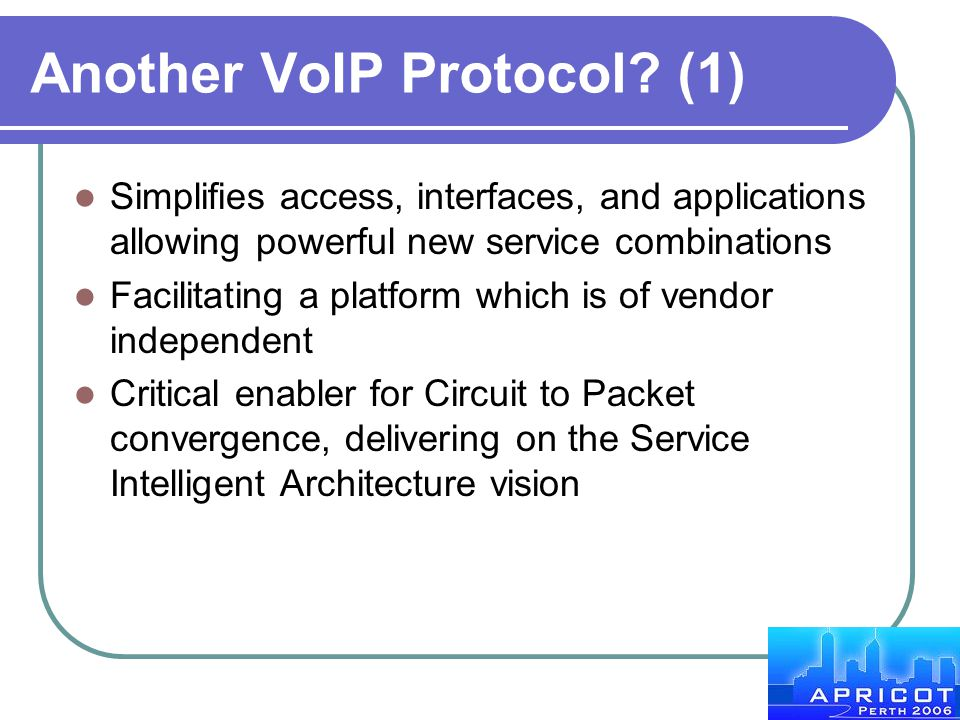 Another VoIP Protocol (1)
