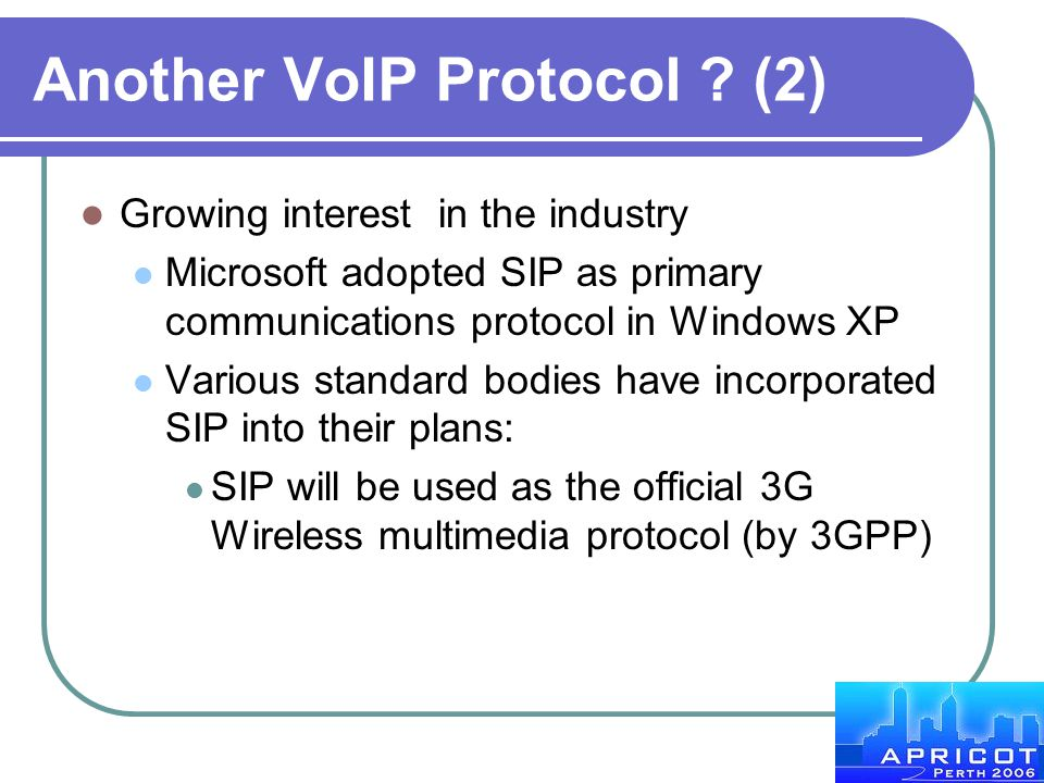 Another VoIP Protocol (2)