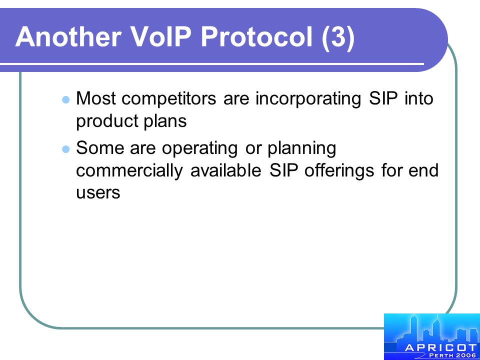 Another VoIP Protocol (3)