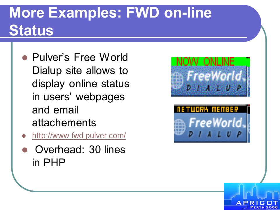 More Examples: FWD on-line Status