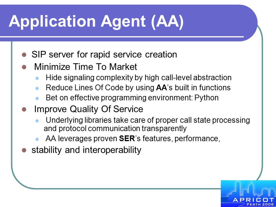 Application Agent (AA)