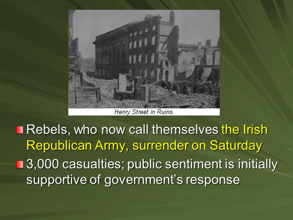 Rebels, who now call themselves the Irish Republican Army, surrender on Saturday