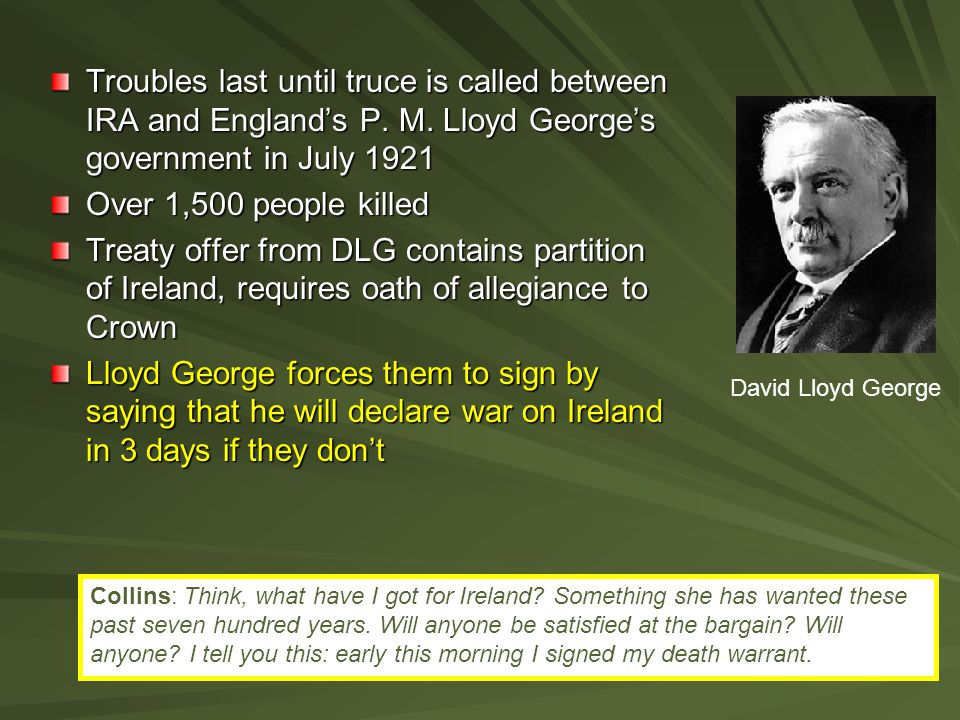 Troubles last until truce is called between IRA and England's P. M