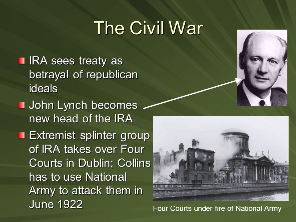 The Civil War IRA sees treaty as betrayal of republican ideals
